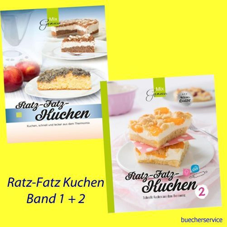 Ratz Fatz Kuchen Band 1 2 Schnell Und Lecker Aus Dem Thermomix C
