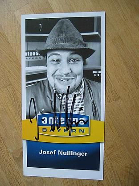 Antenne Bayern Moderator Josef Nullinger Autogramm Gebraucht Kaufen