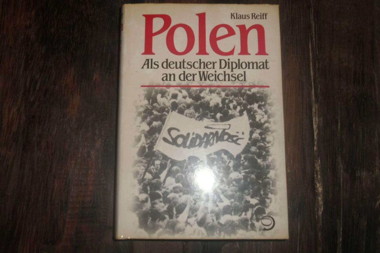 polen als deutscher diplomat an der weichsel von klaus reiff gebraucht kaufen bei. Black Bedroom Furniture Sets. Home Design Ideas
