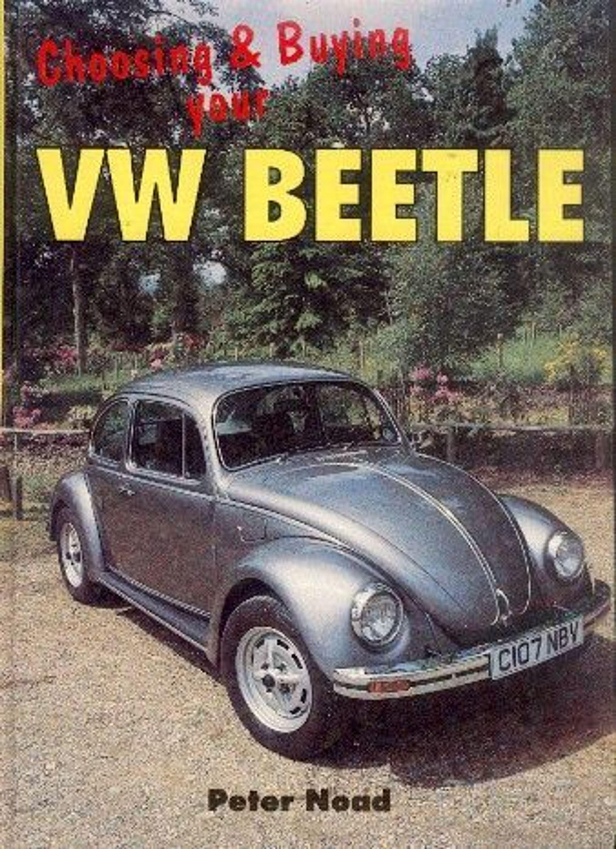 choosing buying your vw beetle gebraucht kaufen bei autor peter noad ausstattung. Black Bedroom Furniture Sets. Home Design Ideas