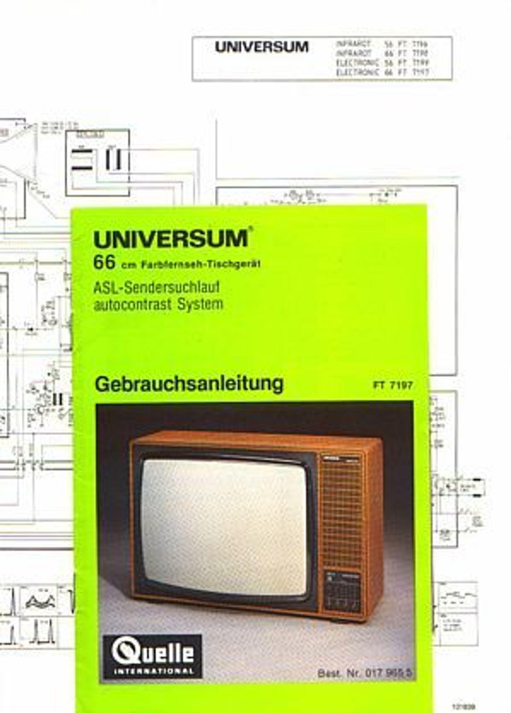 Universum (Quelle) Bedienungsanleitung und Schaltplan zum Farb-TV FT ...