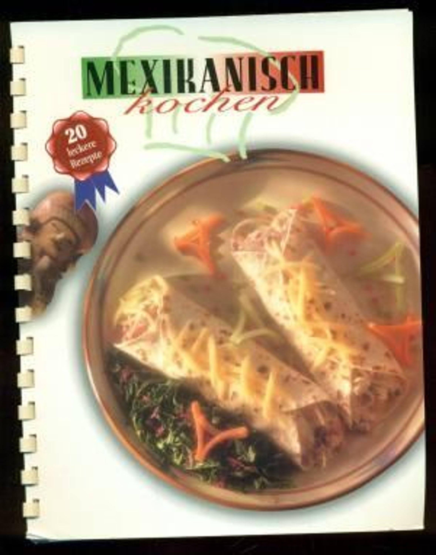 Mexikanisch kochen 20 leckere rezepte kaufen bei for Mexikanisch kochen