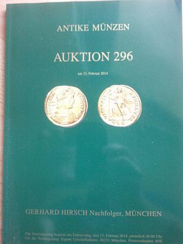 Auktionskatalog 296 Antike Münzen Münzhandlung Hirsch München