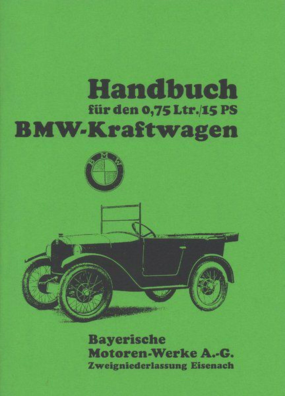 bedienungsanleitung bmw dixi kraftwagen 750 ccm 15 ps auto pkw oldtimer kaufen bei. Black Bedroom Furniture Sets. Home Design Ideas