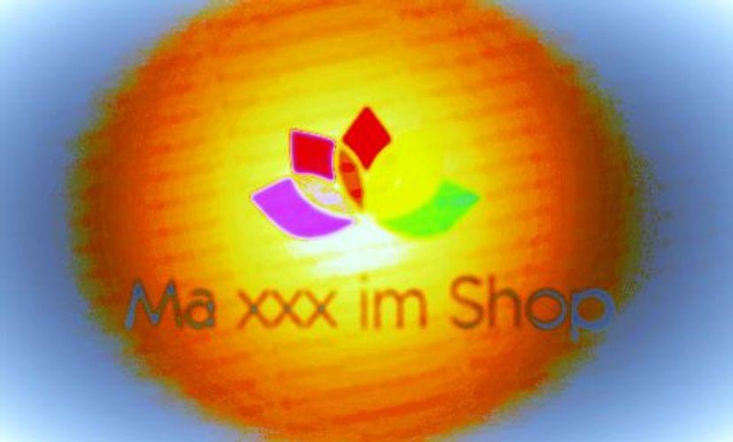 Zum Shop: Ma xxx im Shop