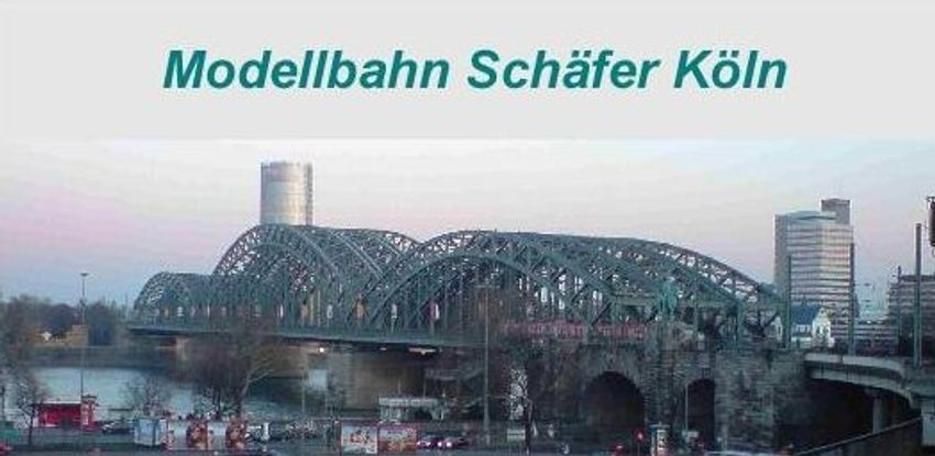 Zum Shop: Modellbahn Schäfer Köln