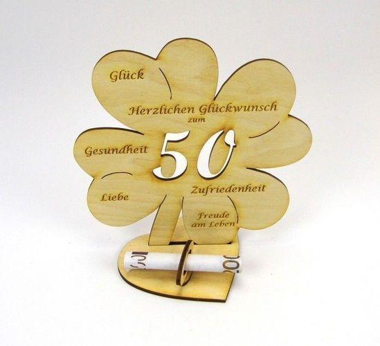 50. Geburtstag Kleeblatt großes Geldgeschenk 16cm Glückwunsch Geschenk Holz  DIY