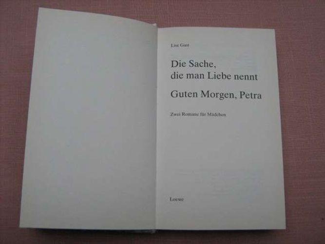 Lise Gast Die Sache Die Man Liebe Nennt Guten Morgen Petra Lese Riese