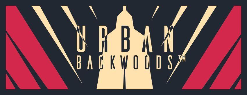 Urban Backwoods